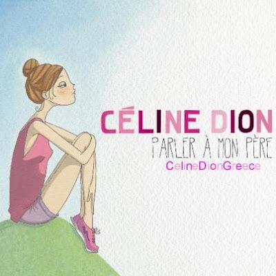 Celine Dion - Parler A Mon Pere Lirik dan Video