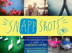 snappshots How to Use Smartphone Apps to Take Great Pictures