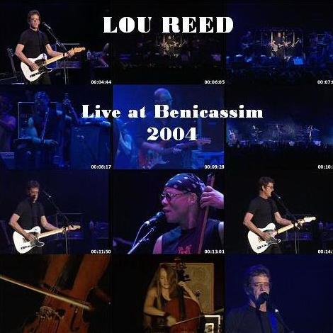 Lou Reed - Live Spain FIB 2004