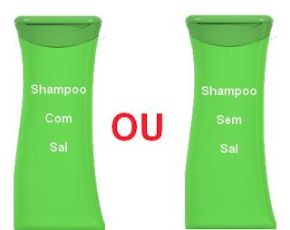 qual é o melhor shampoo com sal ou sem sal?