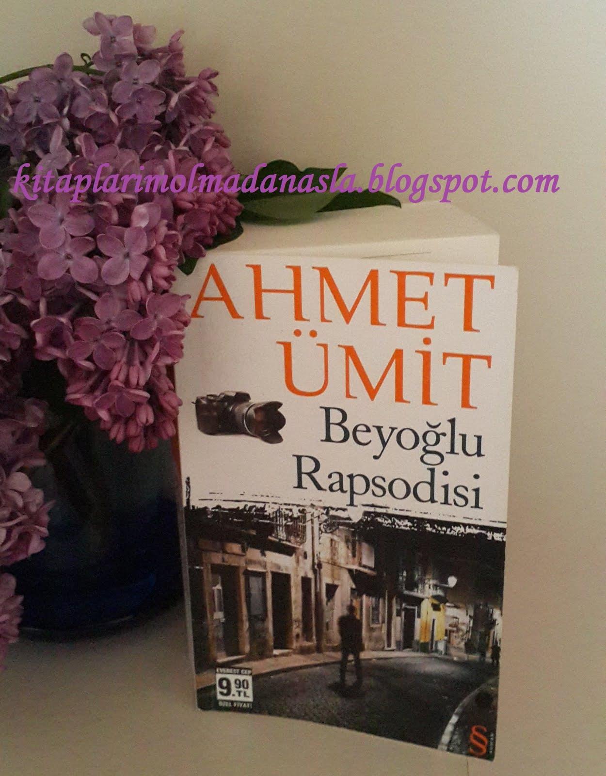 AHMET ÜMİT - BEYOĞLU RAPSODİSİ