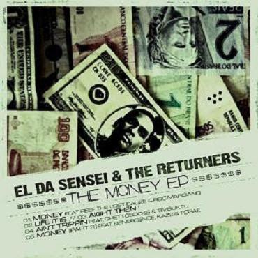 El Da Sensei & The Returners – The Money EP (WEB) (2009) (320 kbps)