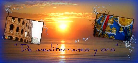 De mediterráneo y oro