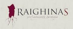 Raighinas, profondamente Sardegna
