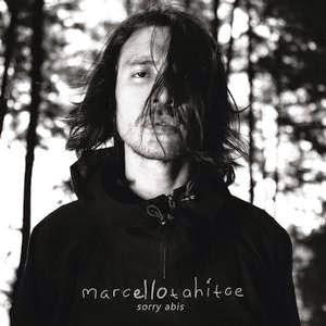 Marcello Tahitoe - Sorry Abis