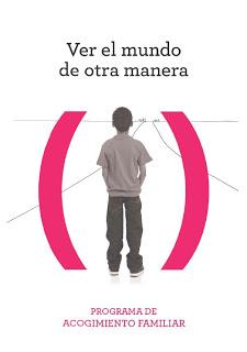 Programa de ACOGIMIENTO FAMILIAR  VER EL MUNDO DE OTRA MANERA