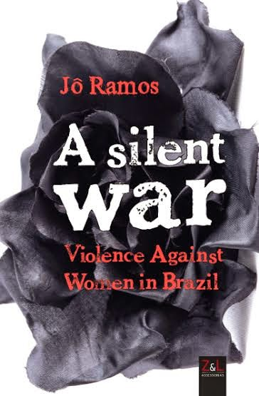 A Silent War - Violence Against Women in Brazil