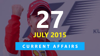 Current Affairs 27 July 2015