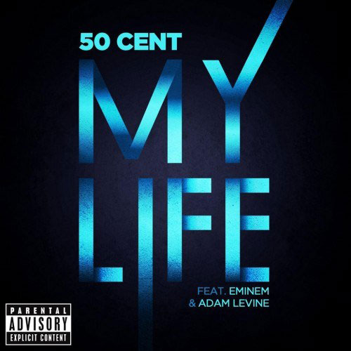 Copertina 50 Cent ft Eminem & Adam Levine - My Life