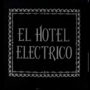 The Electric Hotel (1908)