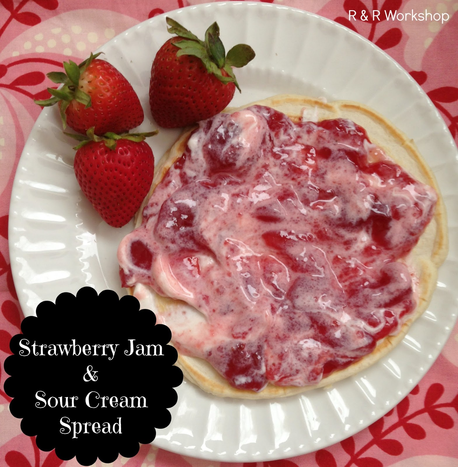 Strawberry Jam & Sour Cream Spread