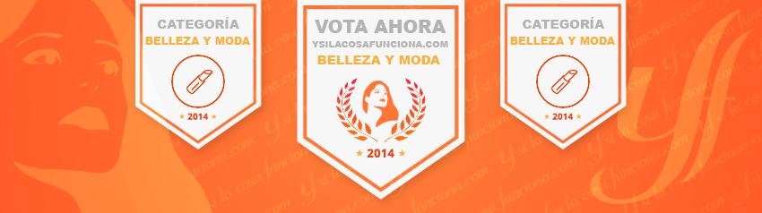 Votar Ysilacosafunciona.com Bitácoras Belleza y Moda