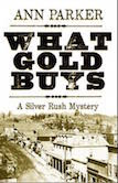 Click on cover to buy What Gold Buys