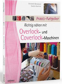 Richtig nähen mit Overlock - und Coverlockmaschinen