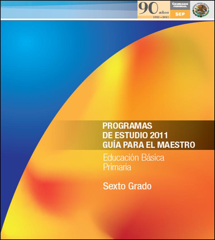 Programa de Estudios 2011 para Sexto Grado