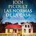 Reseña de Las normas de la casa. Jodi Picoult