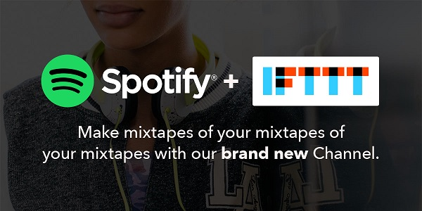 IFTTT introduces Spotify channel