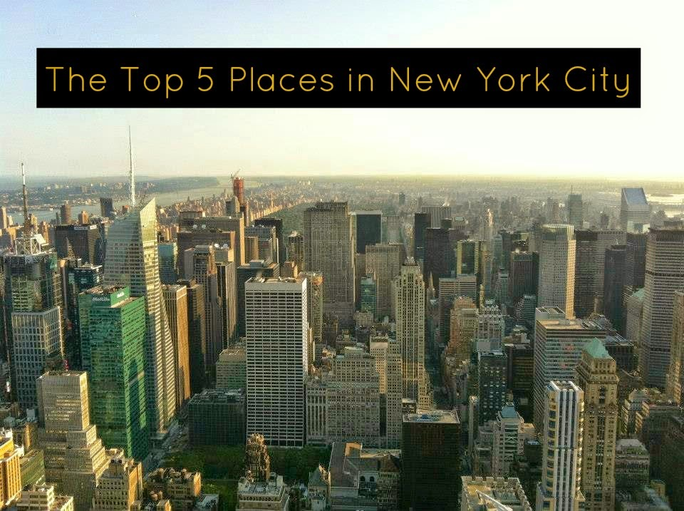 top 5 places new york city