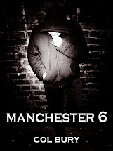 MANCHESTER 6 eBook by Col Bury - six gritty crime stories...