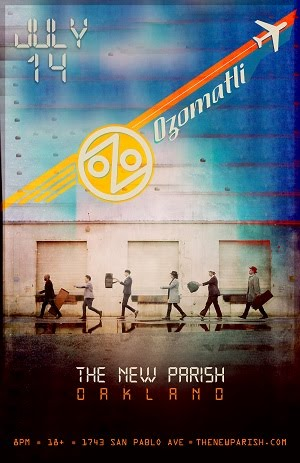 7/14 : Ozomatli at The New Parish