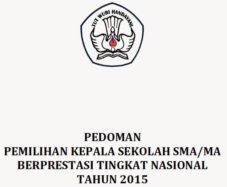 Download Pedoman Pemilihan Kepala Sekolah Sma Ma Berprestasi Tingkat Nasional Tahun 2015 Main