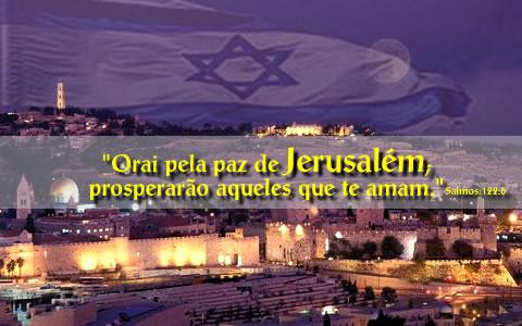 OREM POR JERUSALÉM! AMOR A CIDADE DO GRANDE REI, MEU MESTRE!