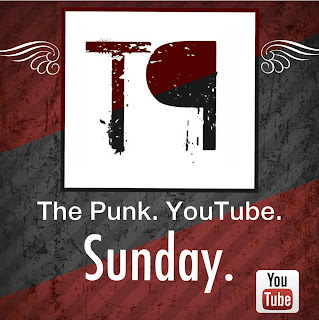 Watch The Punk Every Sunday!