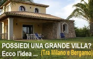POSSIEDI UN VILLA DISABITATA?