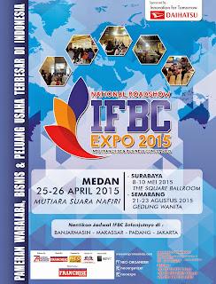 THIS MONTH! 25-26 April 2015 @GedungNafiri MEDAN National Roadshow #IFBCexpo2015