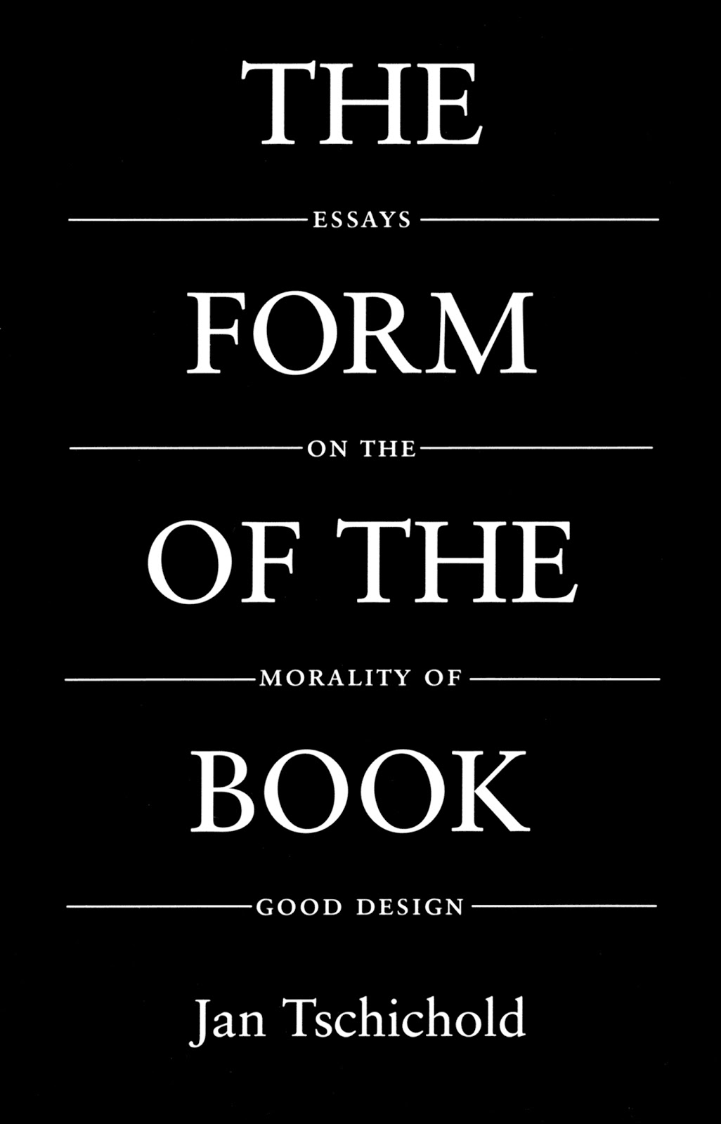 tschichold j the form of a book essays on the morality of tschichold j the form of a book essays on the morality of good design