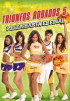 Triunfos Robados 5: Pelea Hasta el Final (2009)