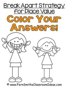 Fern Smith's Classroom Ideas Break Apart Strategy for Place Value - Color Your Answers Printables with No Common Core