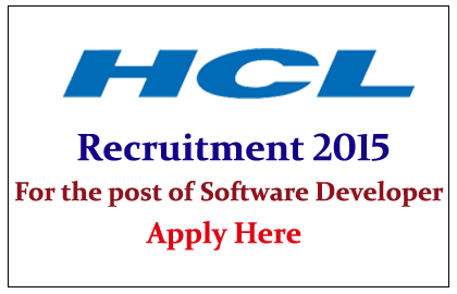 HCL Technologies Hiring for the post of Software Developer 2015