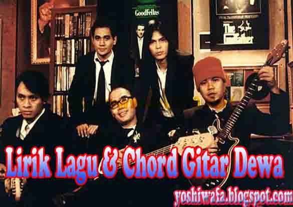 Lirik Lagu dan Chord Guitar Dewa Pangeran Cinta | Galery Puisi Dan ...