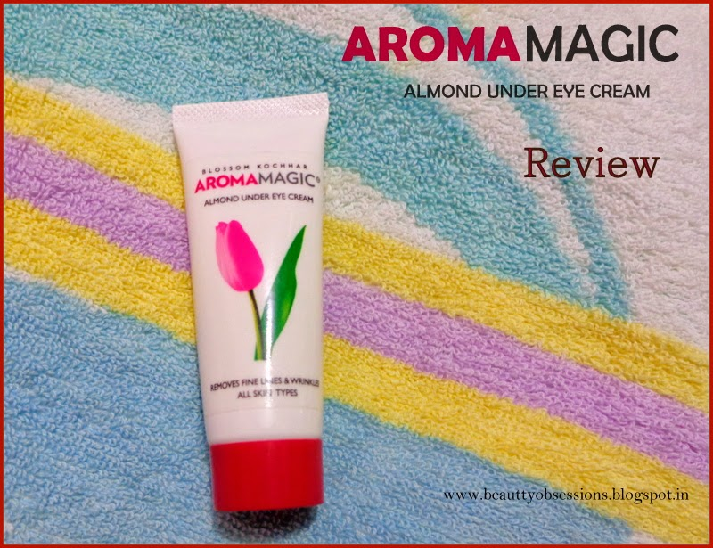 Review - Aroma Magic Almond Under Eye Cream