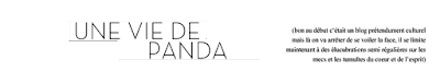 UNE VIE DE PANDA