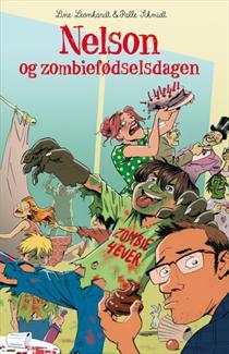 Nelson og zombiefødselsdagen - Forlaget Carlsen 2015