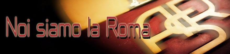 Noi siamo la Roma