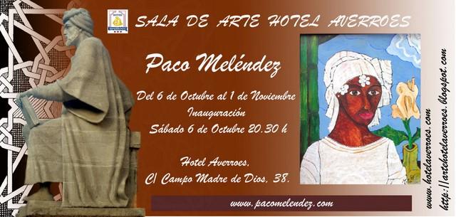 """EXPOSICION INDIVIDUAL- HOTEL AVERROES- PACO MELÉNDEZ"""