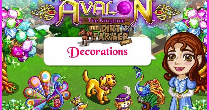 Farmville avalon the kingdom farm decorations farmville for Farmville 2 decorations