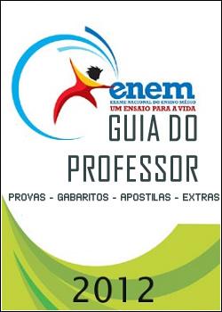 Enem 2012   Guia do Professor – Provas + Leituras + Extras