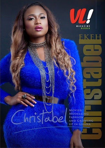 Christable Ekeh Covers The December 2014 Edition Of VL! Magazine Nigeria