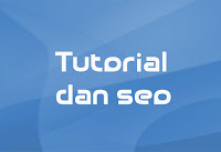 tutorial dan seo