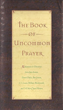 THE BOOK OF UNCOMMON PRAYER: Meditations & Devotions by  Jane Austen, Charles Dickens & 58 Others