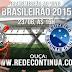 CORINTHIANS x CRUZEIRO - Brasileirão - 16hs - 23/08/15