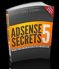 Adsense Secrets 5 By Joel Comm , Adsense Secrets ,Joel Comm tips , google adsense , adsense guide