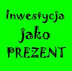 Jak zrobić prezent w formie inwestycji dziecku?