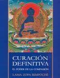 Curación Definitiva, el Poder de la Compasión.