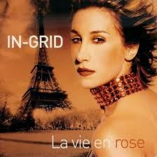 La vie en rose / In-Grid