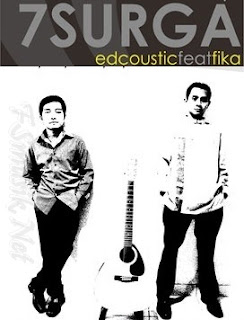 7 surga, edcoustic feat fika